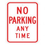 Traffic Sign NO PARKING ANY TIME