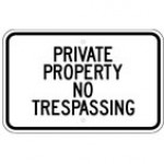 Traffic Sign PRIVATE PROPERTY NO TRESPASSING